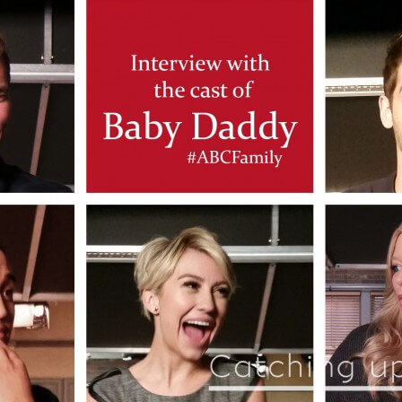 Interviews with the cast of Baby Daddy!