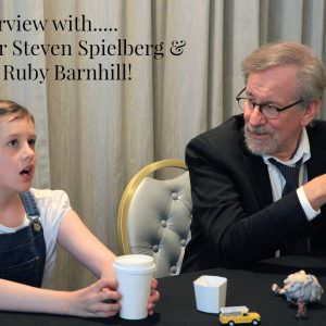 Interview with Steven Spielberg and Ruby Barnhill