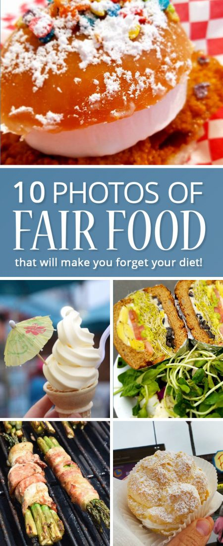 fair food that will make you forget your diet