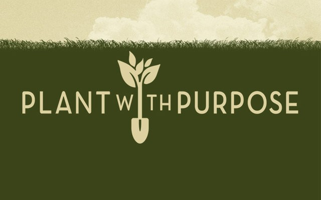 plant with purpose