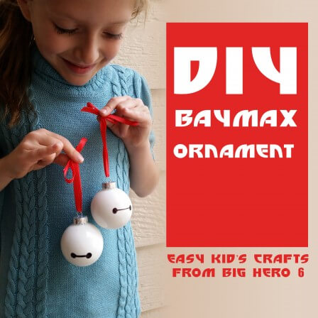 DIY Baymax Ornament : Easy Kid's Crafts from Big Hero 6