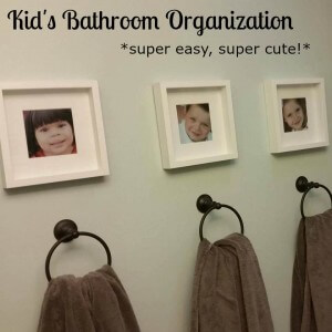 Kids Bathroom Organization