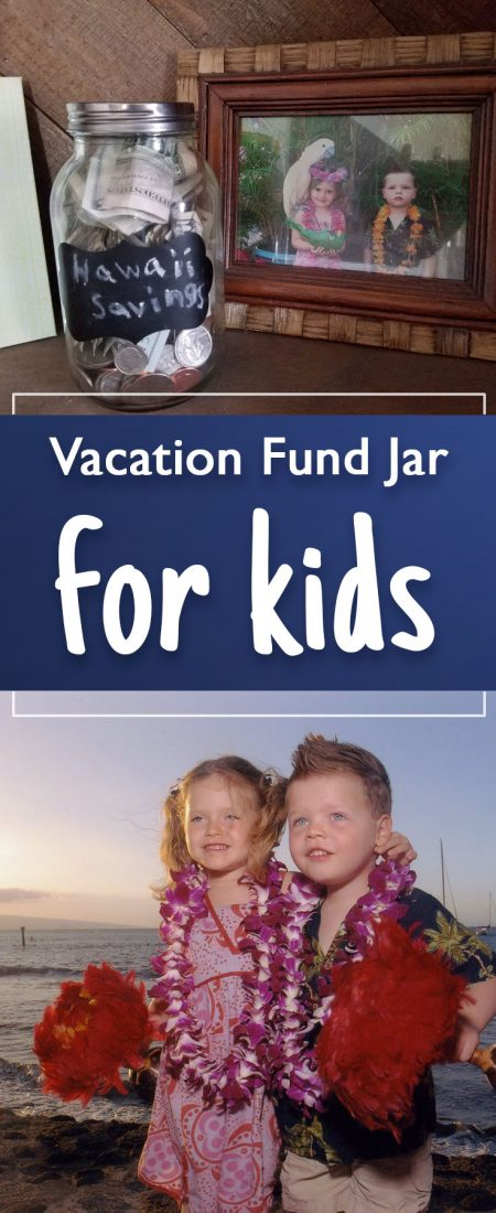 Vacation fund jar