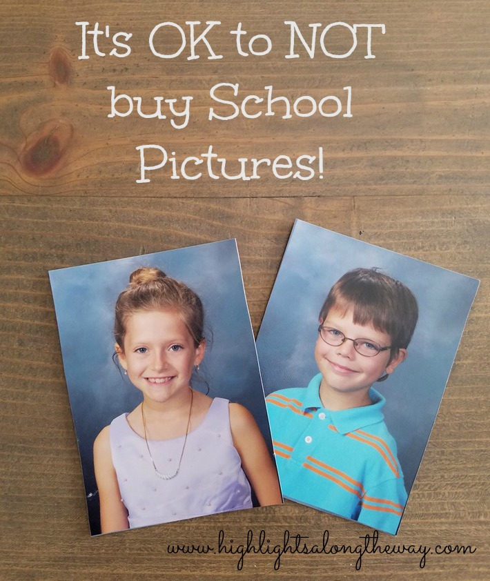 School pictures. It's OK to not buy school pictures. I stopped buying them!
