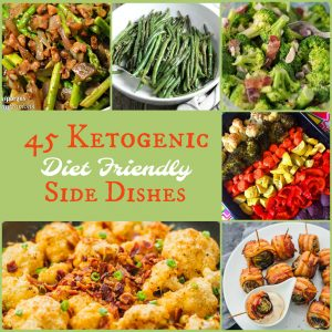 Keto Diet Friendly Side Dishes – huge round up for the holidays!