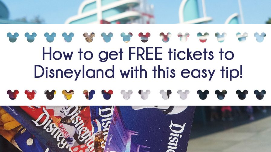 Get free tickets to Disneyland
