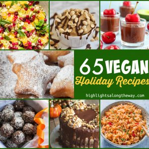 65 Vegan Recipes that you can make for the holidays!