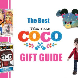 The Best Disney Pixar Coco Gift Guide!
