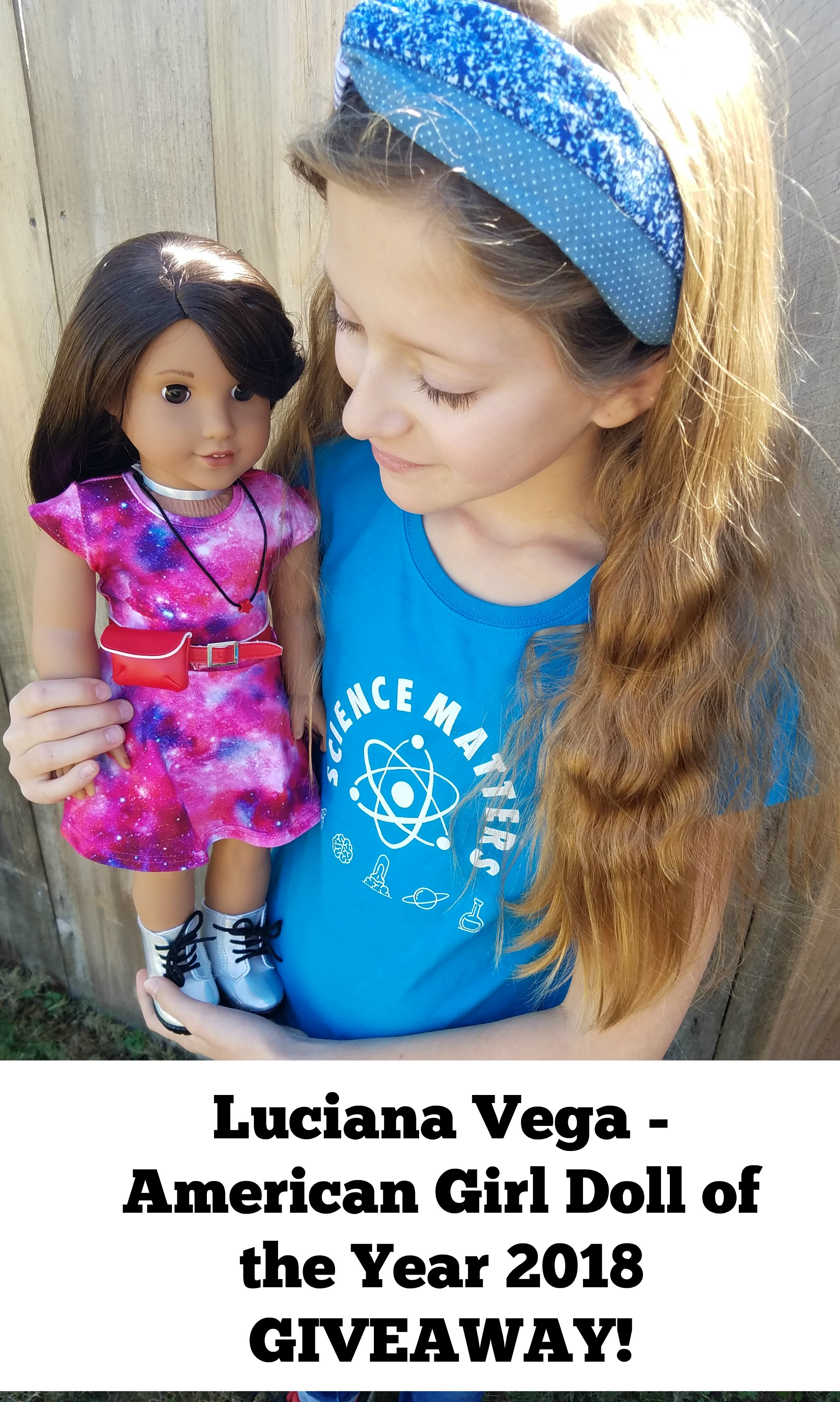 Giveaway for American Girl Doll of the Year 2018 Luciana Vega from Highlights Along The Way