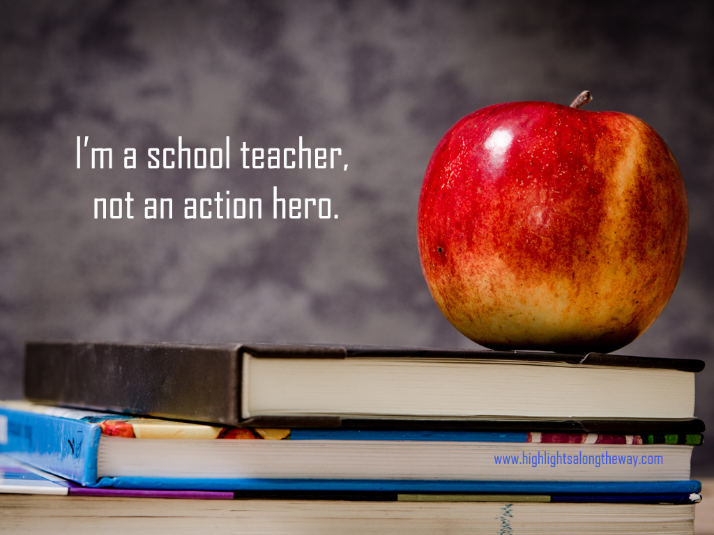 teacher not an action hero