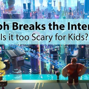 Ralph Breaks the Internet - Is Wreck it Ralph 2 Too Scary for Kids?