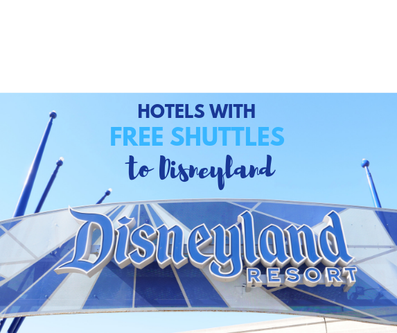 hotels with free shuttles to disneyland