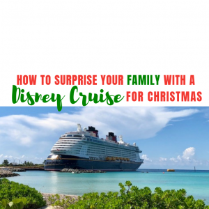 A Disney Cruise is the ultimate Experience gift for the holidays!
