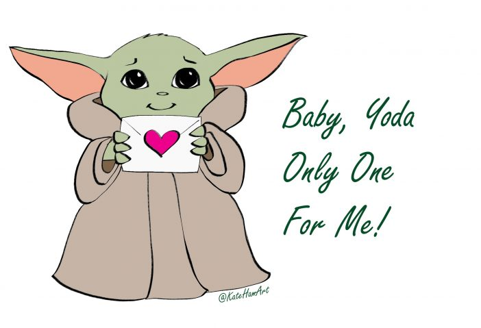 Baby Yoda Only One For Me Printable Valentine