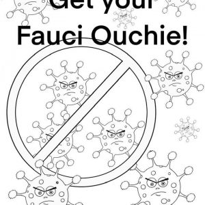 Fauci Ouchie Free Printable Coloring Sheet